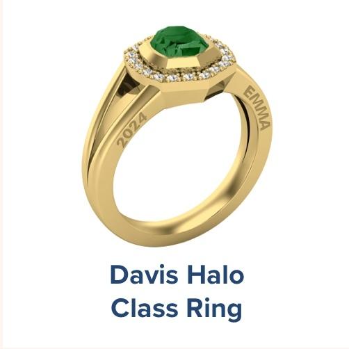 Davis Halo, High School ; Class Ring